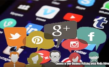How you can Discover Success in your Business Utilizing Social Media Advertising