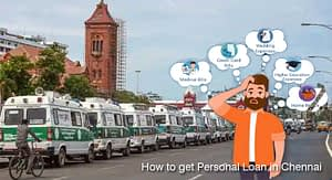 How to Get Personal Loan in Chennai