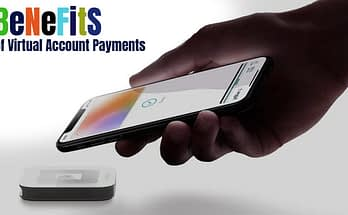 6 Benefits of Virtual Account Payments