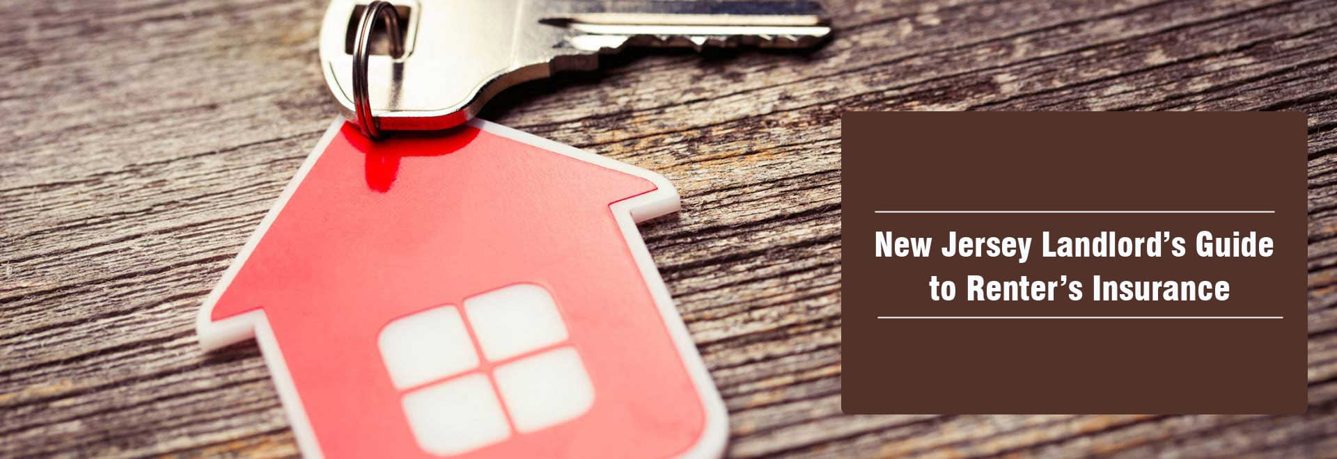New Jersey Landlord's Guide to Renter's Insurance